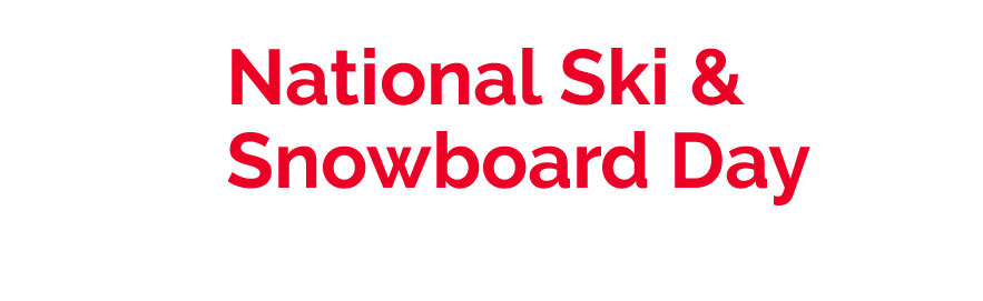National Ski & Snowboard Day!